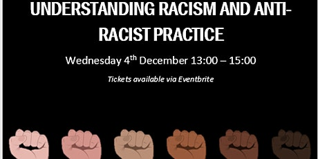 Understanding Racism and Anti-Racist Practice tickets