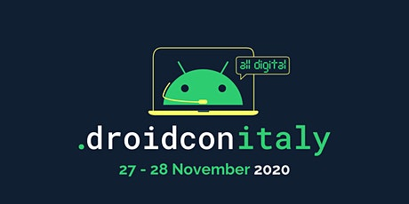 droidcon Italy 2020 -  Italy's leading Android event tickets