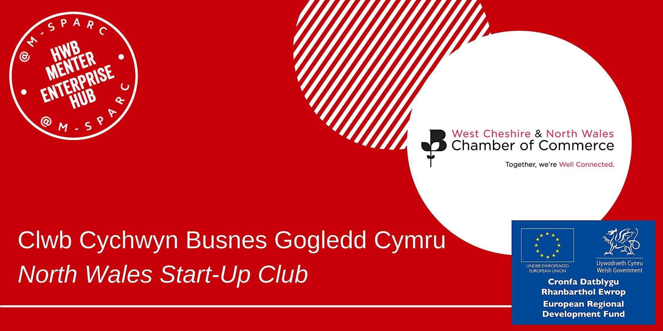 Clwb Cychwyn Busnes / Start-Up Club