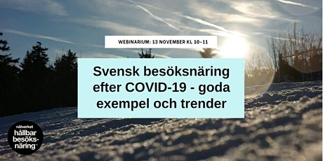 Svensk besöksnäring efter COVID-19 - goda exempel och trender biljetter