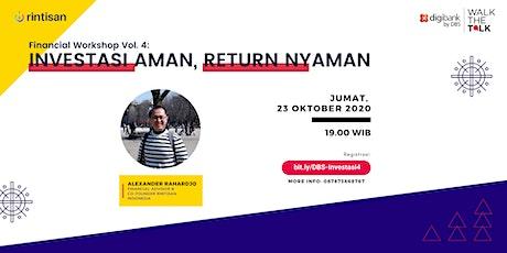 [FREE] Financial Workshop vol. 4: Investasi Aman Return Nyaman tickets