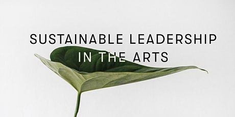 Sustainable Leadership in the Arts | NORDIC TALKS tickets