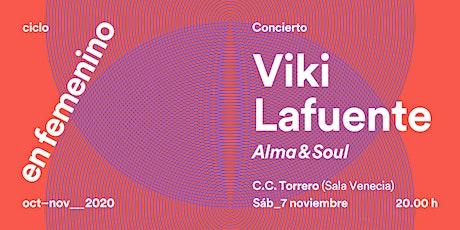 VIKI LAFUENTE: Alma & Soul entradas
