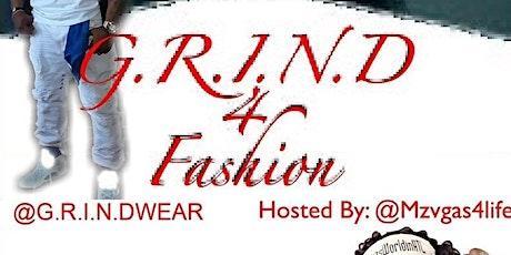 G.R.I.N.D 4 FASHION SHOW tickets