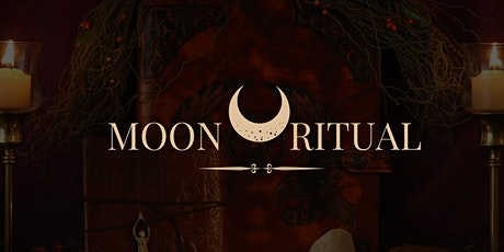 Moon Ritual tickets