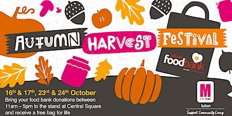 Autumn Harvest Festival for Luton Foodbank tickets