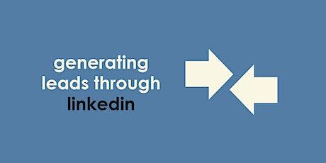 Generating Leads Through Linkedin biglietti