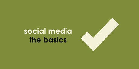 Social Media The Basics tickets