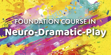 Online Foundation Course in Neuro-Dramatic-Play (5 & 6 Dec, 1400-1700 GMT) tickets