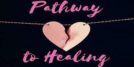 Pathway to Healing #3 tickets