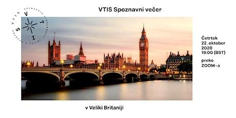 VTIS Spoznavni večer v Veliki Britaniji tickets