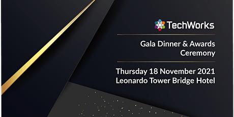 TechWorks Awards & Gala Dinner 2021 tickets