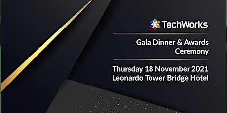TechWorks Awards & Gala Dinner 2021 biglietti