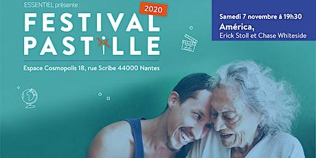 FESTIVAL PASTILLE 2020 - América, de Erick Stoll et Chase Whiteside billets