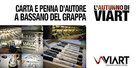 VIART Carta e Penna d'autore a Bassano 7 novembre ore 14,30 tickets