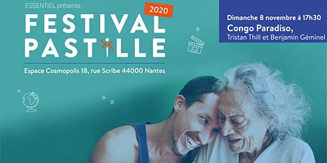 FESTIVAL PASTILLE 2020 - Congo Paradiso, Tristan Thill et Benjamin Géminel billets