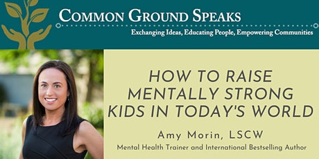How to Raise Mentally Strong Kids in Today's World tickets