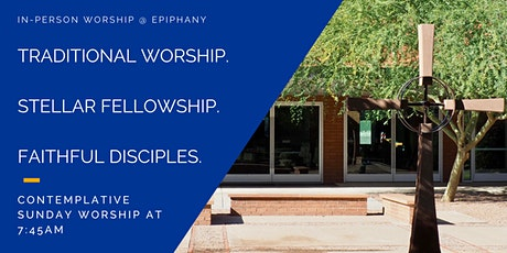 Contemplative Sunday Worship at Church of the Epiphany-Tempe tickets