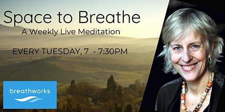 Space To Breathe - Weekly Live Meditation with Vidyamala tickets