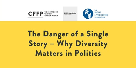 The Danger of  A Single Story - Why Diversity Matters in Politics tickets