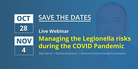 Managing the Legionella risks during the COVID pandemic tickets