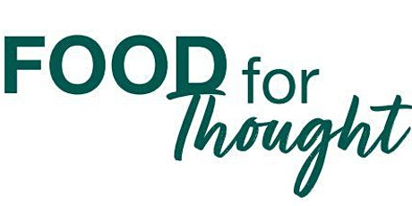 Food for Thought Webinar Series tickets