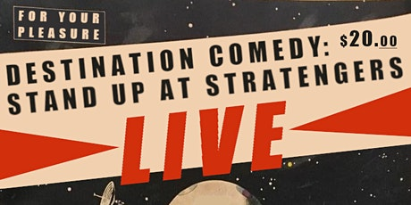 For Your Pleasure 2: Comedy Night at Stratengers tickets