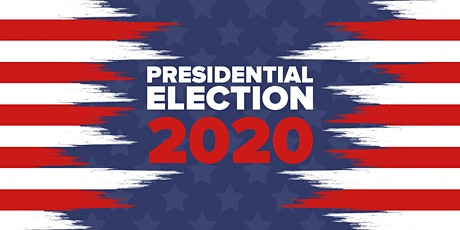 Presidential Election 2020 Watch Party | FREE EVENT tickets