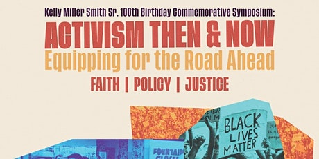 Activism Then & Now: Equipping for the Road Ahead Faith | Policy | Justice tickets