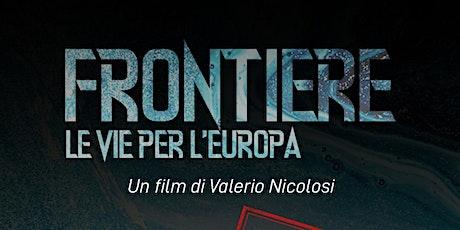 Frontiere. Le vie per l'Europa. biglietti