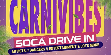 CARnivibes Soca Drive In tickets