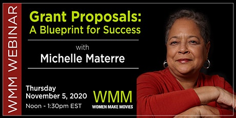 Grant Proposals:  A Blueprint for Success with Michelle Materre tickets