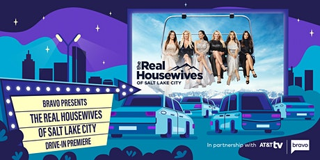 The Real Housewives of Salt Lake City Drive-In Premiere: Los Angeles tickets