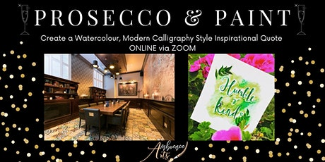 ONLINE Prosecco &Paint Create an Inspirational Quote in Modern Calligraphy tickets