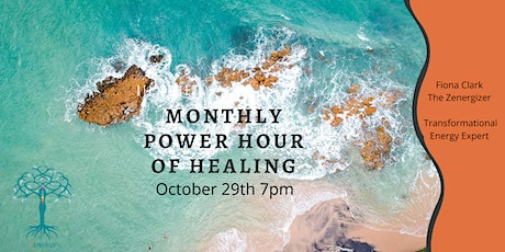 Monthly Power Hour of Healing. Revitalize your energy  Revitalize your life tickets