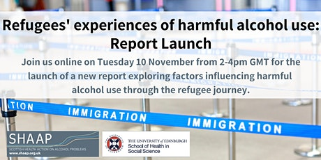 Report Launch - Refugees' experiences of harmful alcohol use tickets