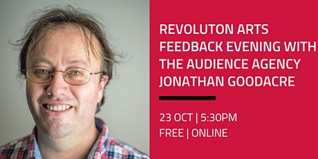 Revoluton Arts Feedback Evening: share your feedback & ideas on what's next tickets