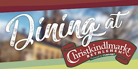 Day-Dining at Christkindlmarkt tickets