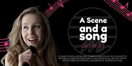 A Scene and A Song tickets
