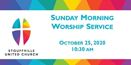 SUNDAY MORNING WORSHIP Service - October 25, 2020 tickets