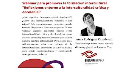 Webinar: Reflexiones entorno a la interculturalidad crítica y decolonial entradas