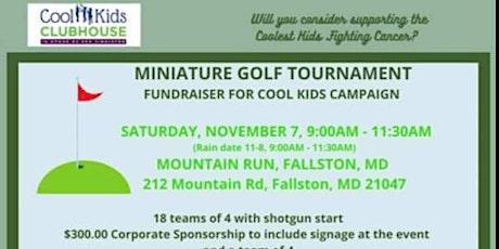 Cool Kids Campaign MIniature Golf Tournament tickets