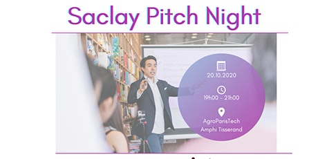 Saclay Pitch Night AgroParisTech billets