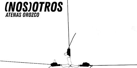 (Nos)otros / Atenas Orozco / Transliterado boletos