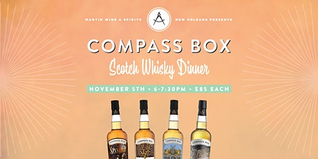 Compass Box Scotch Whisky Dinner tickets