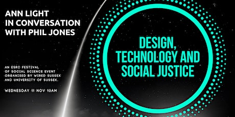 Design, Technology and Social Justice tickets