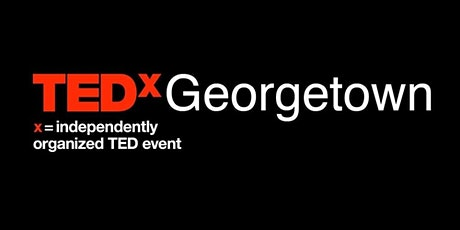 TEDxGeorgetown 2020 tickets