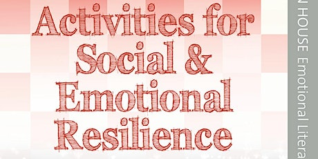 Sue Jennings Webinar: Activities for Building Social & Emotional Resilience
