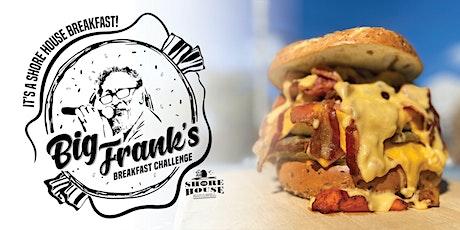 Big Frank's Breakfast Challenge tickets