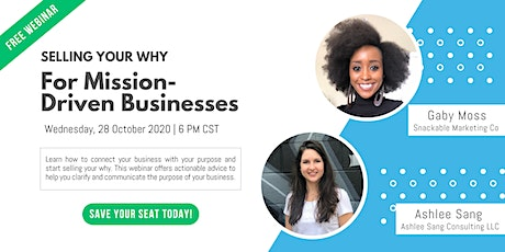 Selling Your Why For Mission-Driven Businesses tickets